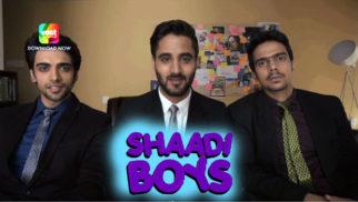 Teaser Of 'Shaadi Boys'