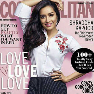 Shraddha Kapoor On The Cover Of Cosmopolitan, Feb 2017