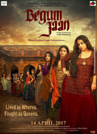 First Look Of The Movie Begum Jaan