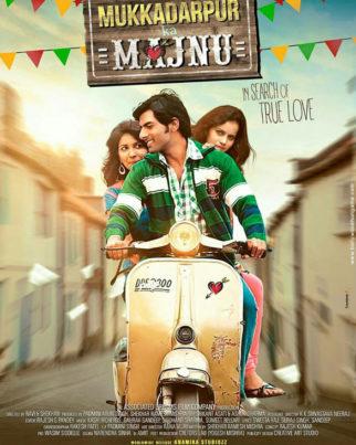 First Look Of The Movie Mukkadarpur Ka Majnu