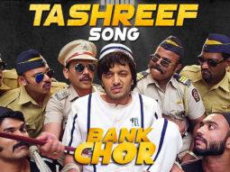 Tashreef (Bank Chor)