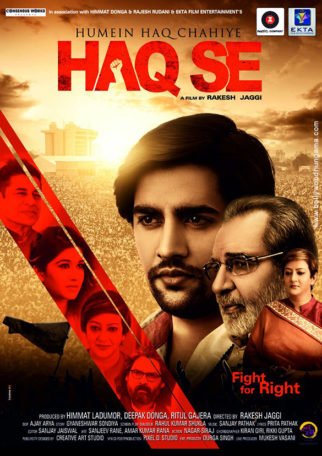 First Look Of The Movie Humein Haq Chahiye…Haq Se