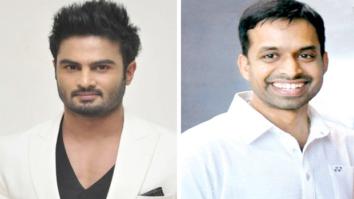 Telugu actor & badminton champ Sudheer Babu to play Pullela Gopichand