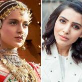 Samantha Akkineni can't stop GUSHING about Kangana Ranaut's Manikarnika act