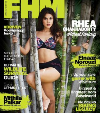 Rhea Chakraborty Of On the covers FHM