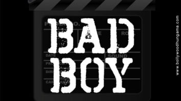 First Look Of Bad Boy