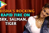 "Disha Patani ""Salman Khan- SWAG, Shah Rukh Khan- SUPERSTAR"" Rapid Fire Bharat"