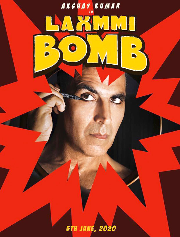 FIRST LOOK: Akshay Kumar's Laxmmi Bomb look is INTENSE, film to release on June 5, 2020