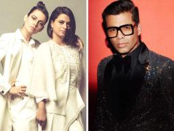Kangana Ranaut's sister Rangoli Chandel ALLEGES Karan Johar tells artists 'who to sleep with'
