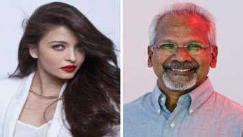 Aishwarya Rai Bachchan and Mani Ratnam team up again