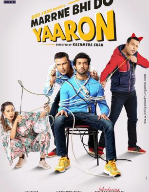 First Look Of Marrne Bhi Do Yaaron