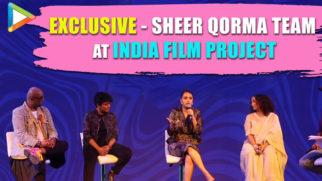 EXCLUSIVE – Sheer Qorma Team at India Film Project Divya Dutta Swara Bhaskar Faraz Marijke