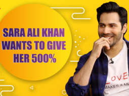 "Varun Dhawan""Sara Ali Khan is very NAUGHTY, Acting karke she keeps telling my dad ki..."" Coolie No.1"