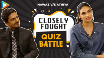 CRAZY FUN - Nawazuddin Siddiqui & Athiya Shetty's EPIC Quiz Motichoor Chaknachoor
