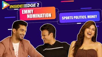 """Digital Medium is DEMOCRATIC space…"" Vivek Inside Edge 2 Angad Sapna Cricket Politics"