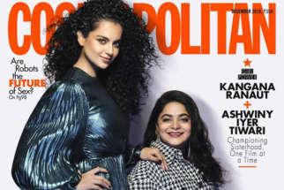 Kangana Ranaut and Ashwiny Iyer Tiwari on the cover of Cosmopolitan, Dec 2019