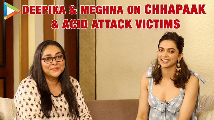 Deepika Padukone & Meghna on Chhapaak, Acid attack Victims & Redefining Beauty