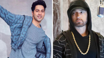 Varun Dhawan says he was inspired by Eminem