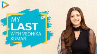 BEAUTIFUL - Vedhika Kumar Tells Us About 'My Last' Times Bollywood Hungama