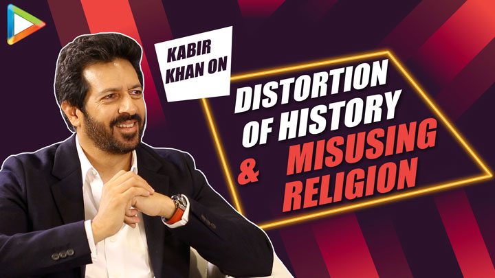 Kabir Khan Everything the filmmaker does is POLITICAL Distortion of History Religion
