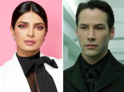 Priyanka Chopra joins the cast of Keanu Reeves starrer Matrix 4