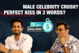 CRAZY- 5 Second Challenge feat. Ayushmann & Jeetu Perfect Kiss Roadies Celebrity Crush
