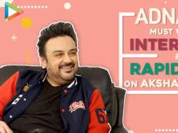 Adnan Sami's EXCLUSIVE on Padma Shri Award, Trolls, Pakistan, Kashmir Rapid Fire on Akshay, Ranbir