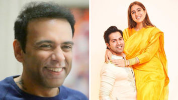 Farhad Samji says they have reworked the story of Varun Dhawan and Sara Ali Khan starrer Coolie No. 1