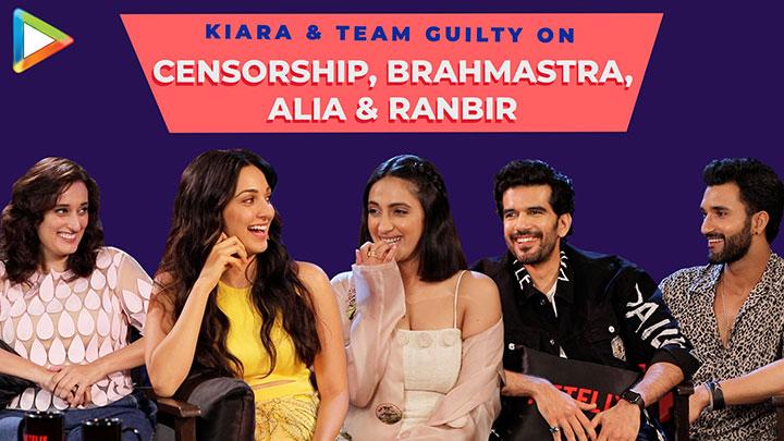Kiara, Akansha & team Guilty on Unnecessary Censorship, Bold Girls being Judged & Alia Brahmastra
