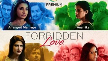Zee5 announces Forbidden Love - an array of 4 films named titled Arranged Marriage, Rules of the Game, Anamika and Diagnosis of Love