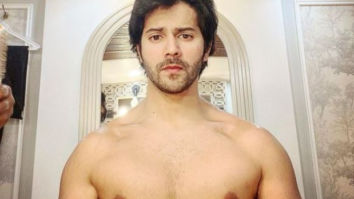 Varun Dhawan posts shirtless pictures as he gets ready to become a new character