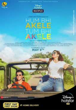 First Look of the Movie Hum Bhi Akele Tum Bhi Akele
