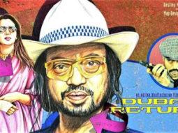 First Look of the Movie Dubai Return