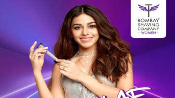 Alaya F becomes brand ambassador for Bombay Shaving Company Women